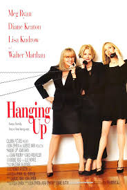 best images about nora ephron entertainment hanging up meg ryan diane keaton lisa kudrow walter matthau