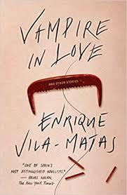 Vampire in Love (9780811223461): Vila-Matas ... - Amazon.com