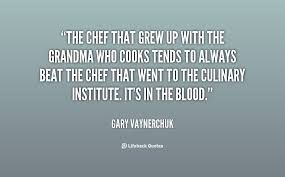 Chef Quotes And Sayings. QuotesGram