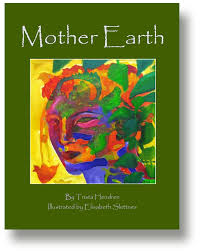 essay saving mother earth and ourselves by trista hendren book cover for mother earth