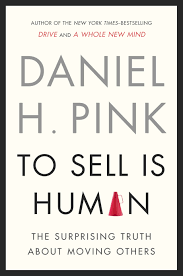 the blog of dan pontefract selling yourself your ideas is the to sell is human cover