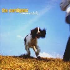 The <b>Cardigans</b> - <b>Emmerdale</b> 1994 | Songs, Album, Album covers