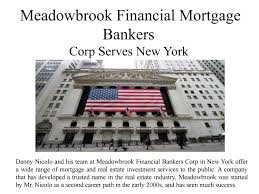meadowbrook financial mortgage bankers corp serves new york by meadowbrook financial mortgage bankers corp serves new york by meadowbrook financial mortgage bankers issuu