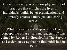 being a servant leader essay  being a servant leader essay