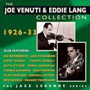 The Joe Venuti & Eddie Lang Collection: 1926-33