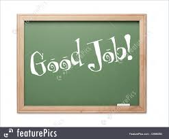 signs and info good job stock picture i at featurepics good job green chalk board kudos series on a white background