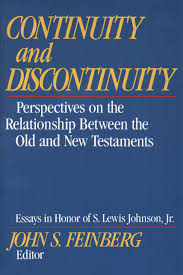 continuity and discontinuity essays in honor of s lewis johnson continuity and discontinuity essays in honor of s lewis johnson jr perspectives on the relationship between the old and new testaments john s