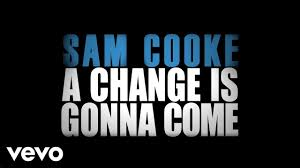 <b>Sam Cooke</b> - A Change Is Gonna Come (Official Lyric Video ...