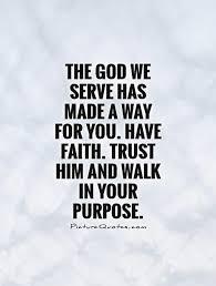 Walk With Faith Quotes. QuotesGram via Relatably.com