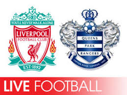 Siaran Langsung Liverpool vs Qpr Live Indosiar Streaming