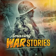 Amazing War Stories