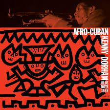 <b>Kenny Dorham</b>: <b>Afro-Cuban</b> (Rudy Van Gelder Edition) - Music on ...