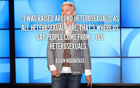 Ellen Degeneres Quotes About Being Gay. QuotesGram