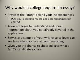 welcome to the write stuff why an essay not just to make your  why would a college require an essay provides the story behind your life