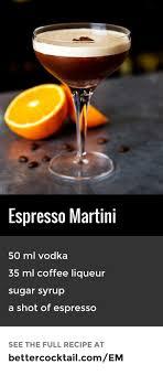 Martini Recipes Vodka 1000 Ideas About Espresso Martini On Pinterest Martinis