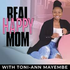 Real Happy Mom Podcast - Time-Management, Gentle Parenting, & Self-Care Strategies for the Busy Working Mom!