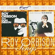 Sings Don Gibson/<b>Hank</b> Williams the <b>Roy Orbison</b> Way