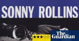 <b>Sonny Rollins</b>, <b>Volume</b> One   Jazz   The Guardian