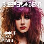 About Last Night album by Sleeper Agent