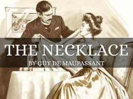 the necklace by guy de maupassant theme frostier in the final the necklace by guy de maupassant theme
