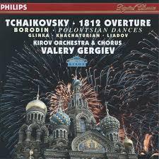 Valery Gergiev: <b>Tchaikovsky</b>: <b>1812 Overture</b>; Borodin: Polovtsian ...