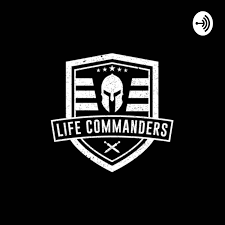 Life Commanders Podcast
