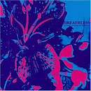Between Happiness and Heartache album by Breathless