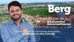 Resultado de imagem para prefeito de Bayeux Berg Lima
