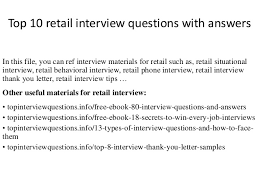 top retail interview questions  answers top 10 retail interview questions answers in this file you can ref interview materials