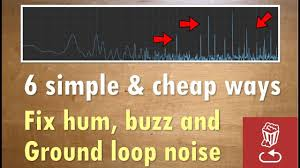 6 simple and cheap ways to fix <b>hum</b>, <b>buzz</b> and <b>ground</b> loop noise ...