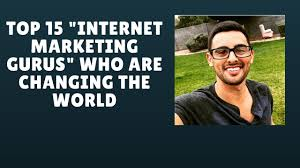 internet marketing gurus the top 15 influencers who are changing internet marketing gurus the top 15 influencers who are changing the world