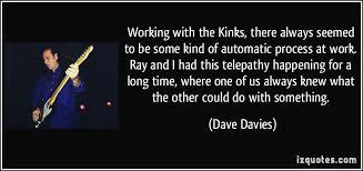 Famous quotes about 'Kinks' - QuotationOf . COM via Relatably.com