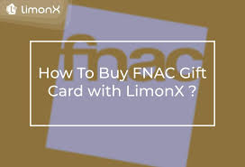 How To Buy FNAC Gift Card with LimonX ? - LimonX