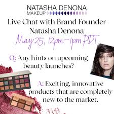 Live Chat with <b>Natasha Denona</b> - Page <b>3</b> - Beauty Insider Community