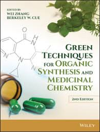 <b>Green techniques</b> for organic synthesis and medicinal chemistry by ...