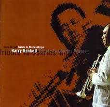 Harry Beckett Harry Beckett: trumpet, flugelhorn. Chris Biscoe: alto, soprano saxes. Alastair Gavin: piano. Fred T. Baker: bass guitar. Tony Marsh: Drums - mingus