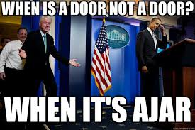 When is a door not a door? when it's ajar - Inappropriate Timing ... via Relatably.com