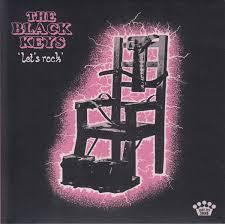The <b>Black Keys</b> - <b>Let's</b> Rock | Releases | Discogs