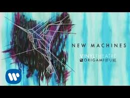 <b>Vinyl Theatre</b>: New Machines (Official Audio) - YouTube