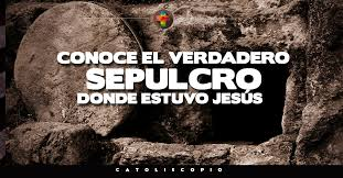 Resultado de imagem para sepulcro de jesus