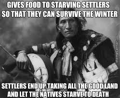 Native Americans Memes. Best Collection of Funny Native Americans ... via Relatably.com