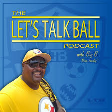 The Let's Talk Ball Podcast
