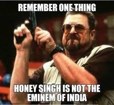 Why I Can't Stand Yo Yo Honey Singh's Music - APKI KHOJ via Relatably.com