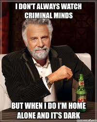 The Best Memes Of Criminal Minds | The Odyssey via Relatably.com