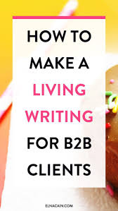 images about best of work at home guide how to make a living writing for small businesses are you interested in being a lance writer you can make a living writing for clients