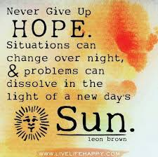 good hope quote one can only hope | Hope | Pinterest | Hope Quotes ... via Relatably.com