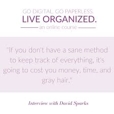 share inspiring quotes simplify days inspiring quote from an expert interview in the go digital go paperless live organized