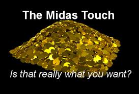 Image result for midas touch quote