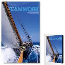 motivational art teamwork sailboat office art motivational posters teamwork sailboat motivational art