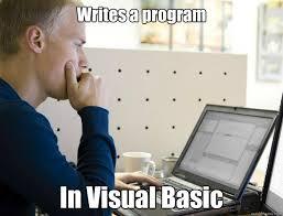 Writes a program In Visual Basic - Programmer - quickmeme via Relatably.com